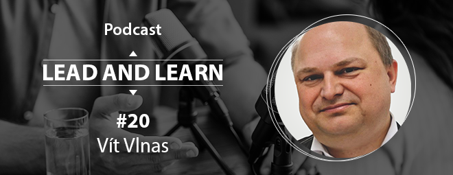 Podcast Lead and Learn #20 - Vít Vlnas