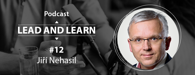 Podcast Lead and Learn #12 - Jiří Nehasil